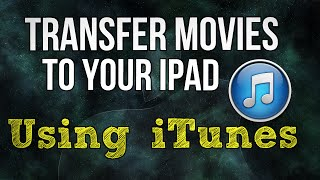 Video Transfer Movies to your iPad using iTunes download MP3, 3GP, MP4, WEBM, AVI, FLV Juli 2017