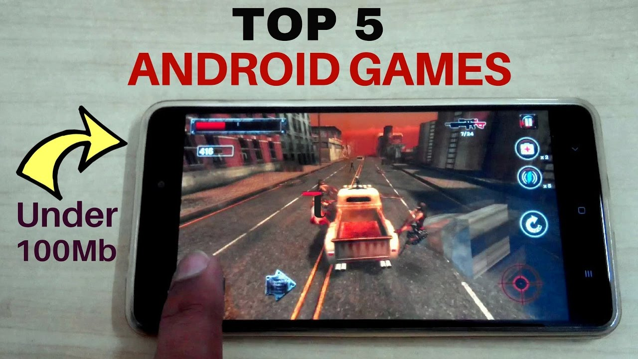 Top 5 Android Games Under 100 Mb 2017 Most Downloaded