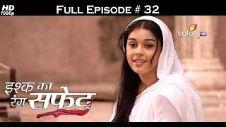 Ishq Ka Rang Safed - 15th September 2015 - इश्क का रंग सफ़ेद - Full Episode (HD)
