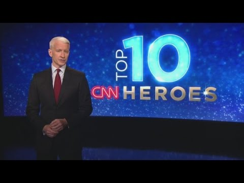 CNN Heroes: Top 10 of revealed