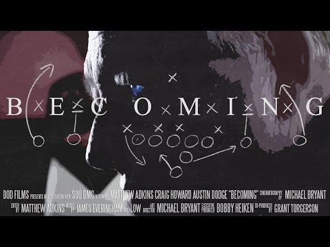 """Becoming"" Full Documentary"