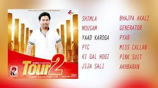 Gora Chak Wala | Tour 2 | Juke Box | Goyal Music