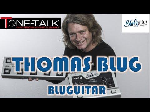 Ep. 41  - Thomas Blug of BluGuitar on Tone-Talk! How did he create the Amp1 and BluBOX?