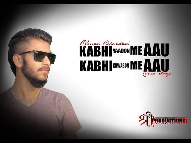 Kabhi Yaadon Mein Aau Kabhi Khwabon Mein Aau   Roman Bhandari Cover   Abhijeet