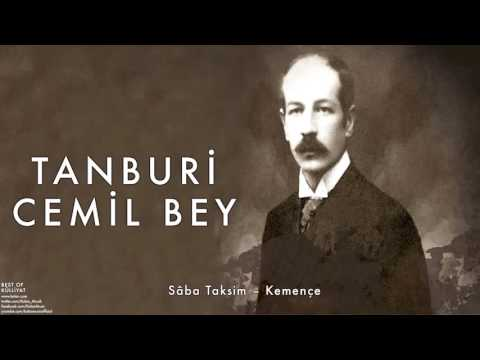 Tanburi Cemil Bey - Sâba Taksim – Kemençe [ Külliyat © 2016 Kalan Müzik ]