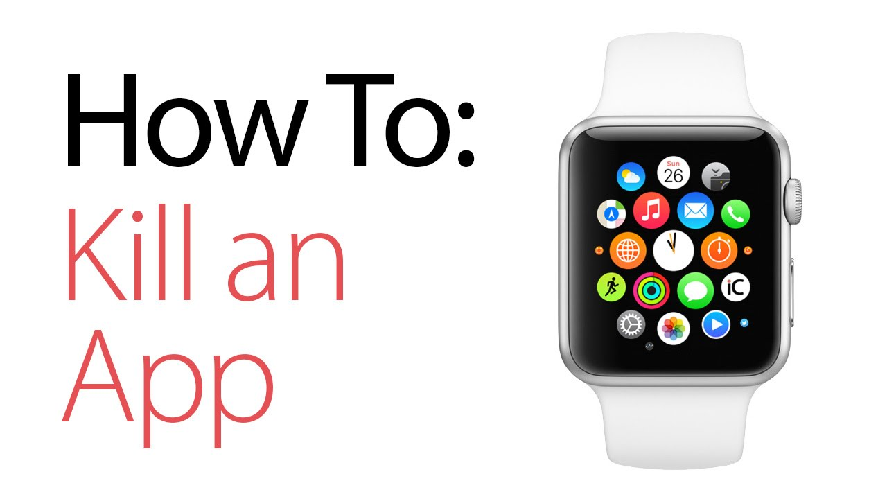 how to force quit or kill an app on the apple watch youtube. Black Bedroom Furniture Sets. Home Design Ideas