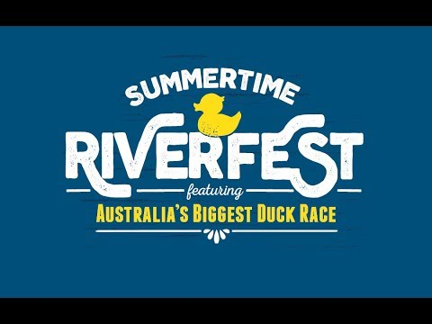 Summertime Riverfest 2017 - Feat. Australia's Biggest Duck Race