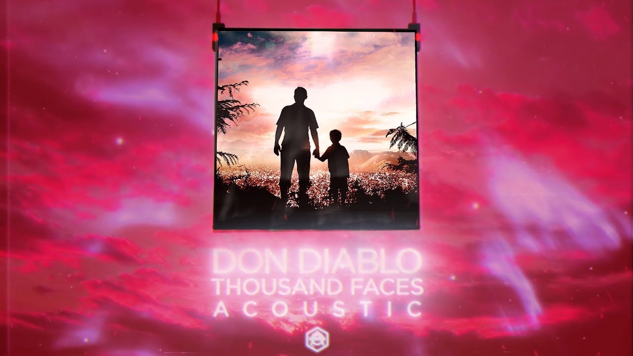 Don Diablo - Thousand Faces (Acoustic) | Official Audio