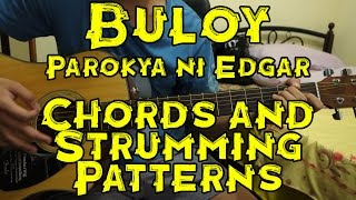 Buloy - Parokya ni Edgar - Guitar Tutorial/Lesson (includes Chords and Strumming Patterns)