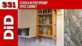 331. Szafka Na Przyprawy / Spice Cabinet
