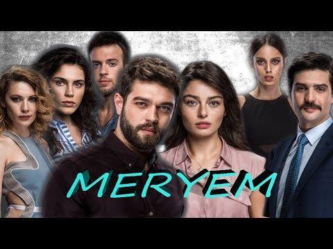 Мерьем турецкий сериал на русском языке 2017 года
