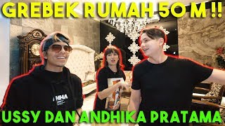Download GREBEK RUMAH 50M !! USSY DAN ANDHIKA PRATAMA Mp3 and Videos