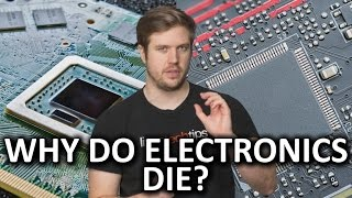 Why Do Electronics Die?
