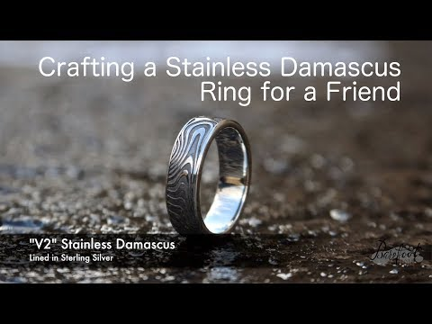 Crafting a Stainless Damascus Ring for a Friend- a special ring for a special friend!