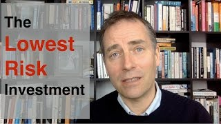 The Lowest Risk Investment