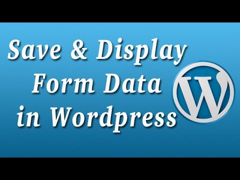 How To Save And Display Contact Form  Submissions In Wordpress