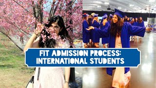 ADMISSION at FIT NYC for International Students: Process Overview