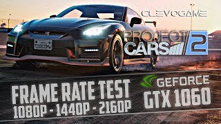 Project CARS 2 GTX 1060 - i7 4770K | 1080p - 1440p -  4K - 60fps | (Gameplay Benchmark)