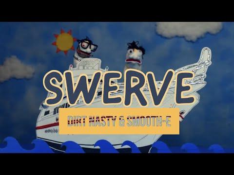 Dirt Nasty & Smoov-E - Swerve [OFFICIAL MUSIC VIDEO]