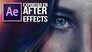Exportar en After Effects en Alta Calidad y con bajo peso.