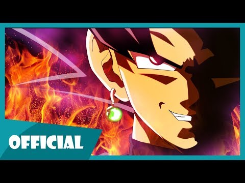 Rap về Black Goku (Dragon Ball Super) - Phan Ann