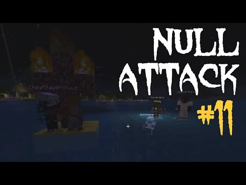 NULL ATTACK #11