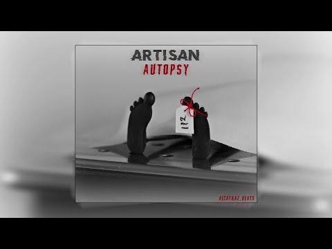 Artisan - Autopsy  (Alcatraz_Beats)