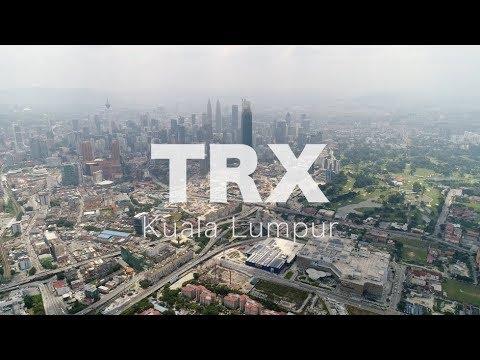 TRX Tun Razak Exchange - Progress as 18 July 2018