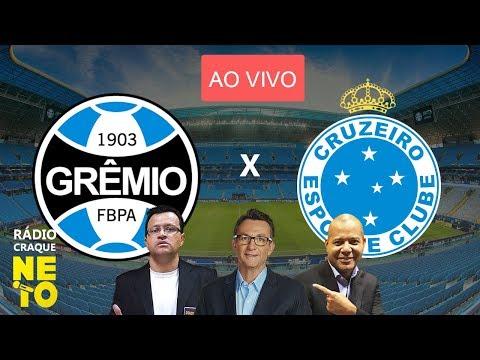 Grêmio x Cruzeiro   AO VIVO   Rádio Craque Neto - Brasileirão 2019