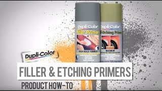 Dupli-Color® How To: Filler and Etching Primers