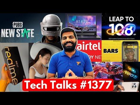 Tech Talks #1377 – 5G Broadband, Realme 8 108MP, PUBG: New State Registration, Free Fire Cobra, GT