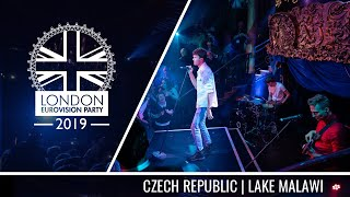 Lake Malawi - Friend of a Friend (Czech Republic) | LIVE | OFFICIAL | 2019 London Eurovision Party