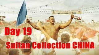 Sultan Box Office Collection In CHINA Till Day 19 I Film Ranks At 19th Position