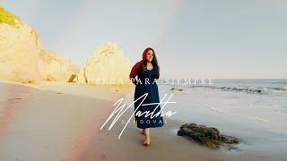 Martha Sandoval - No Será Para Siempre - Video Oficial