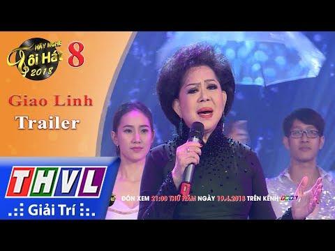 THVL | Hãy Nghe Tôi Hát Mùa 3 – Tập 8: Danh Ca Giao Linh - Trailer