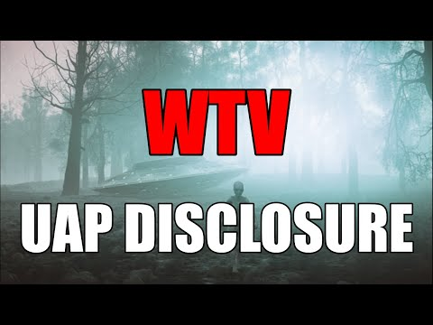 What You Need To Know About UAP DISCLOSURE