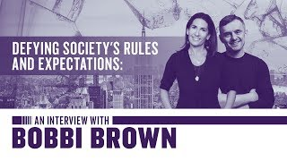 defying-society-s-rules-and-expectations-interview-with-bobbi-brown