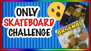 I ONLY USED THE SKATEBOARD TAUNT TO WIN | ROBLOX Arsenal (mobile)