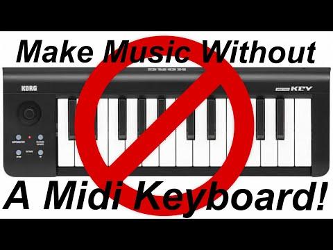 Making Music without a Keyboard