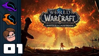 Let's Play World of Warcraft: Battle For Azeroth - Part 1 - The Burning of Teldrassil