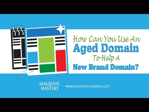 How Can You Use An Aged Domain To Help A New Brand Domain That Are On The Same General Niche?