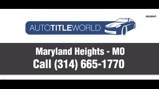 Title Loans Maryland Heights MO