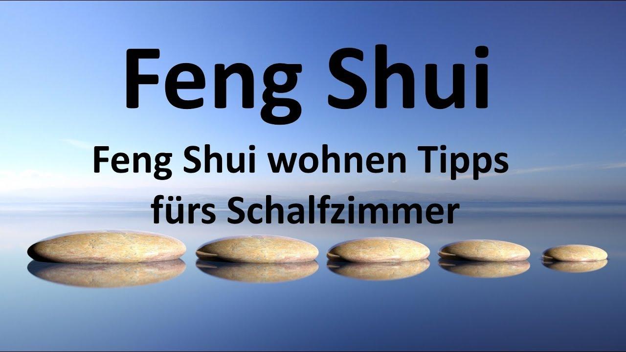 Feng Shui wohnen Tipps fürs Schlafzimmer - YouTube
