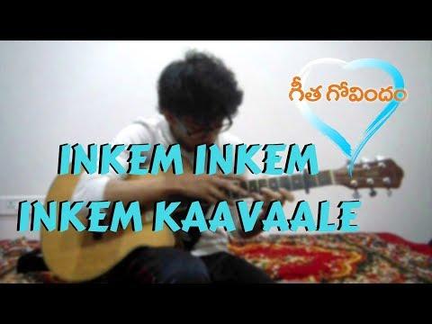Inkem Inkem Inkem Kaavaale - Geetha Govindam - (Fingerstyle Guitar Cover)