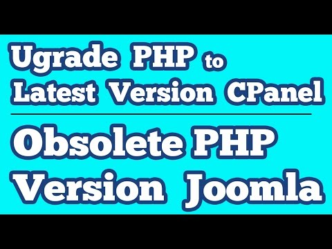 Obsolete PHP Version On Joomla || Upgrade PHP 5.4 To Latest Version On Cpanel