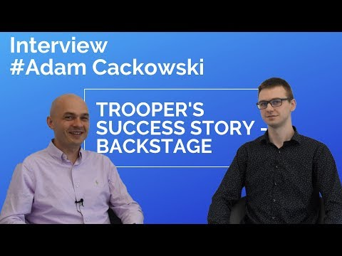 Trooper's success story - backstage.  The story told by lead developer.