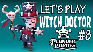Plunder Pirates #8 Meet the Witch Doctor (iOS Combat Strategy Game)