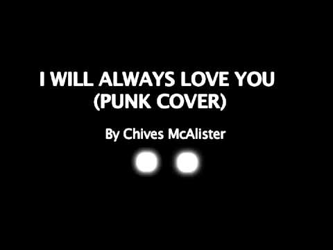 I Will Always Love You (Punk Cover)