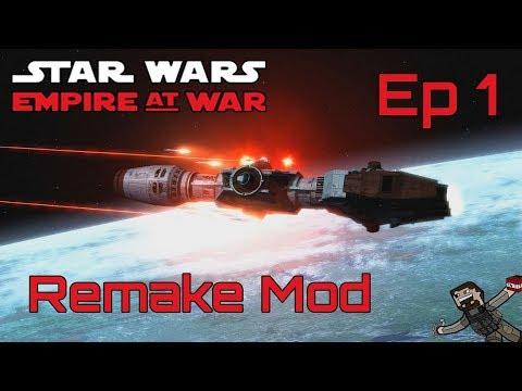 Star Wars Empire At War (Remake Mod) Rebel Alliance - Ep 1
