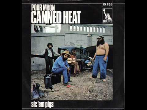 CANNED HEAT - SIC 'EM PIGS